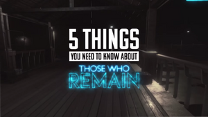 5 things you need to know about Those Who Remain