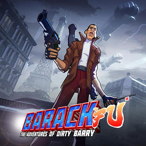 BARACK FU: THE ADVENTURES OF DIRTY BARRY REVEALED