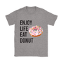 Enjoy life eat donut