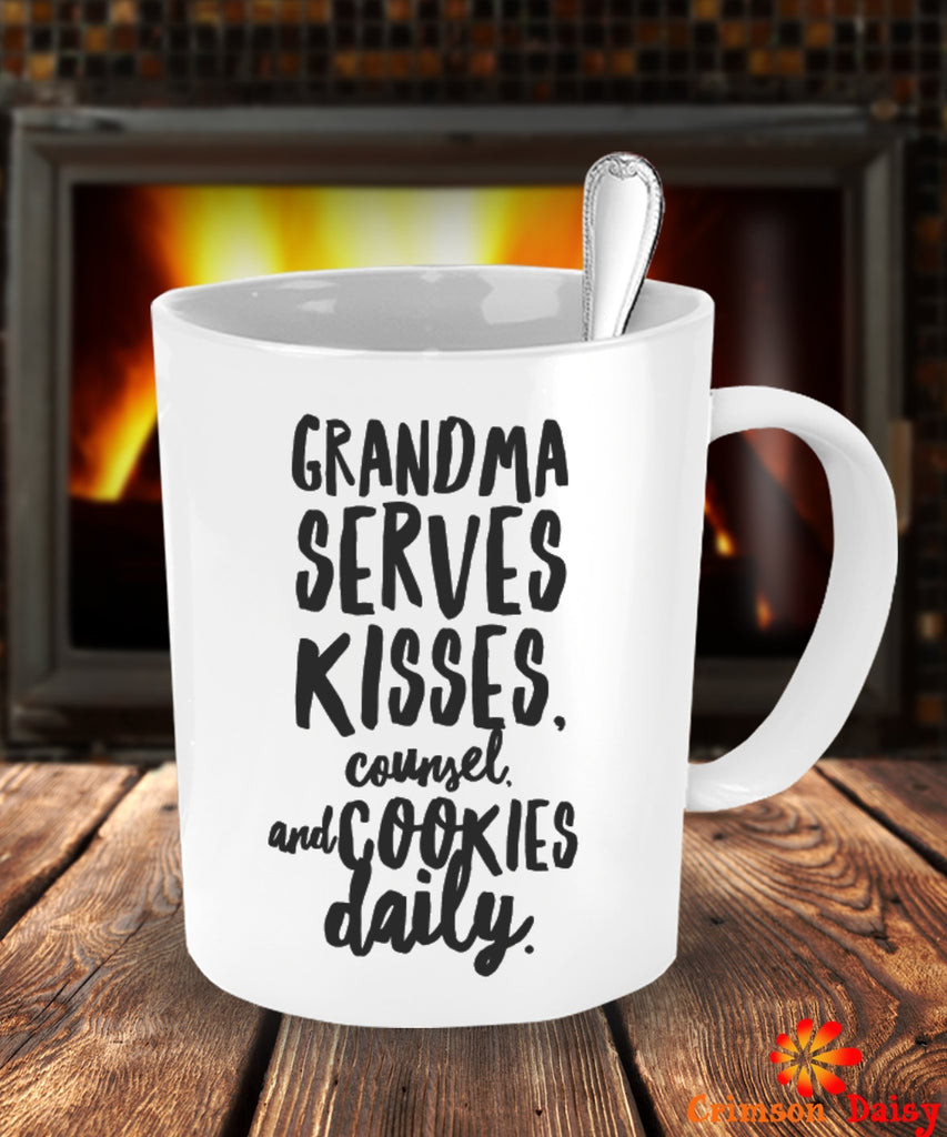 Grandma Serves Kisses Counsel and Cookies Daily Coffee Mug,Birthday Christmas Unique Gift Idea For Granny Grandma