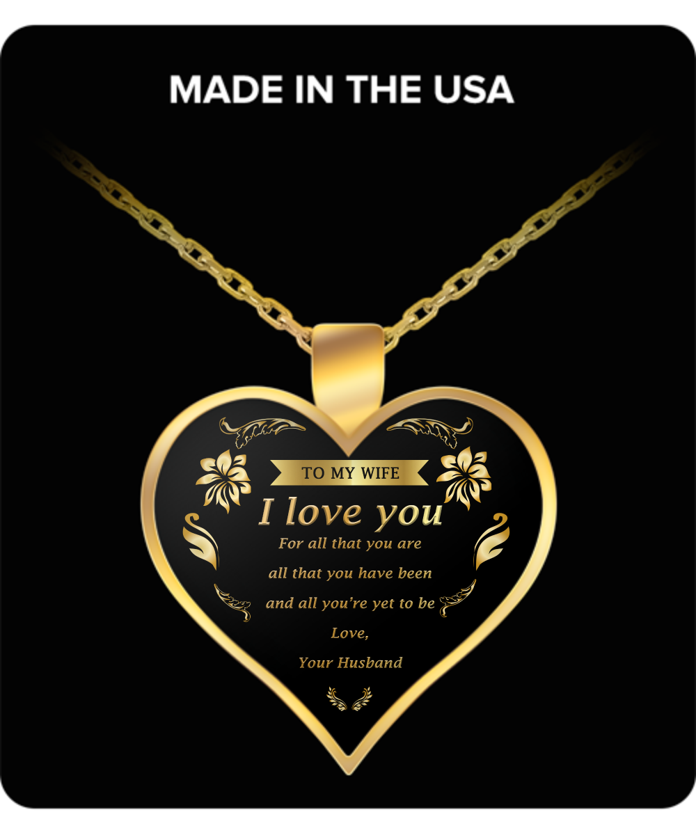 To My Wife, I Love You Necklace for Wife,Her or Women - Perfect and Unique Gift Ideas for Birthdays, Mother's Day, Anniversary, Job Promotion, Appreciation or Thanksgiving  from Husband, Men