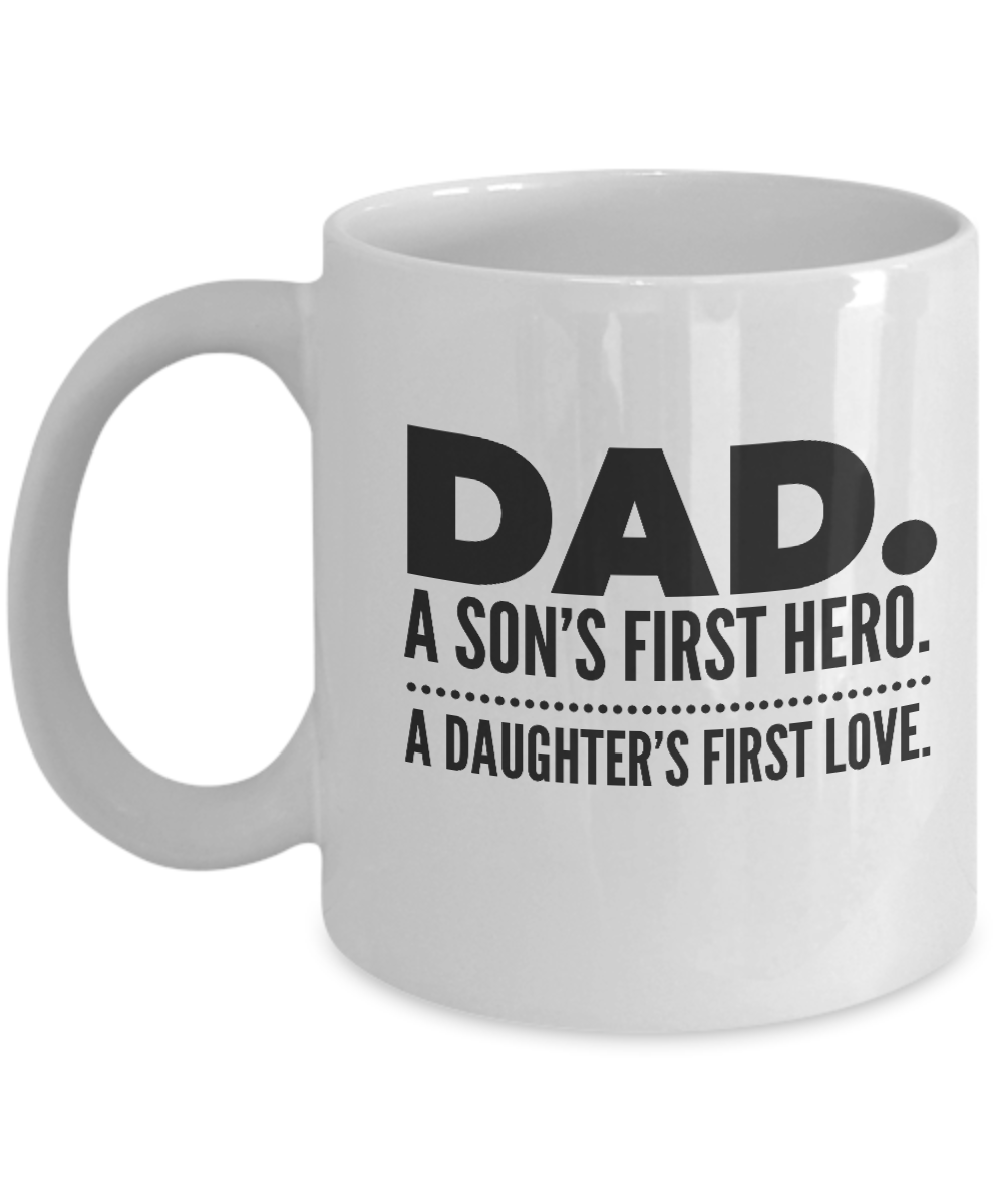 Coffee Mug For Dad - Great for Fathers Day or Birthday