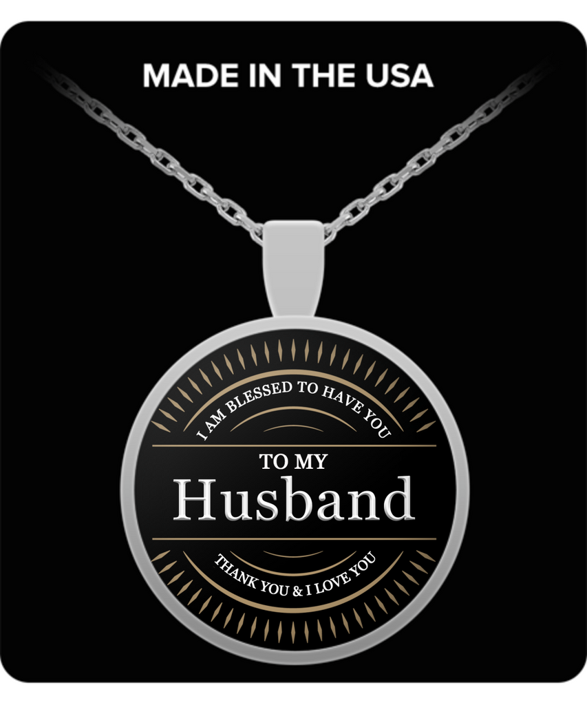 Husband Thank You and I Love You Round Pendant Necklace - Extreme Fathers Day Gifts Ideas for Him from Wife - Cool Presents For Husband