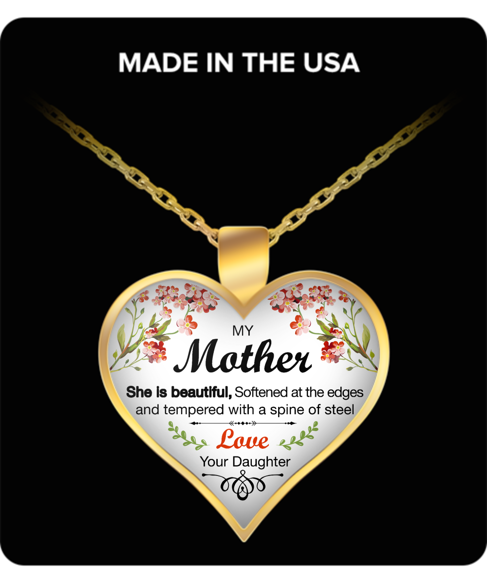 My Mother, She is Beautiful Heart Pendant Necklace - Unique Mother's Day Necklace for Mom- Awesome Gift for a Mother from Daughter