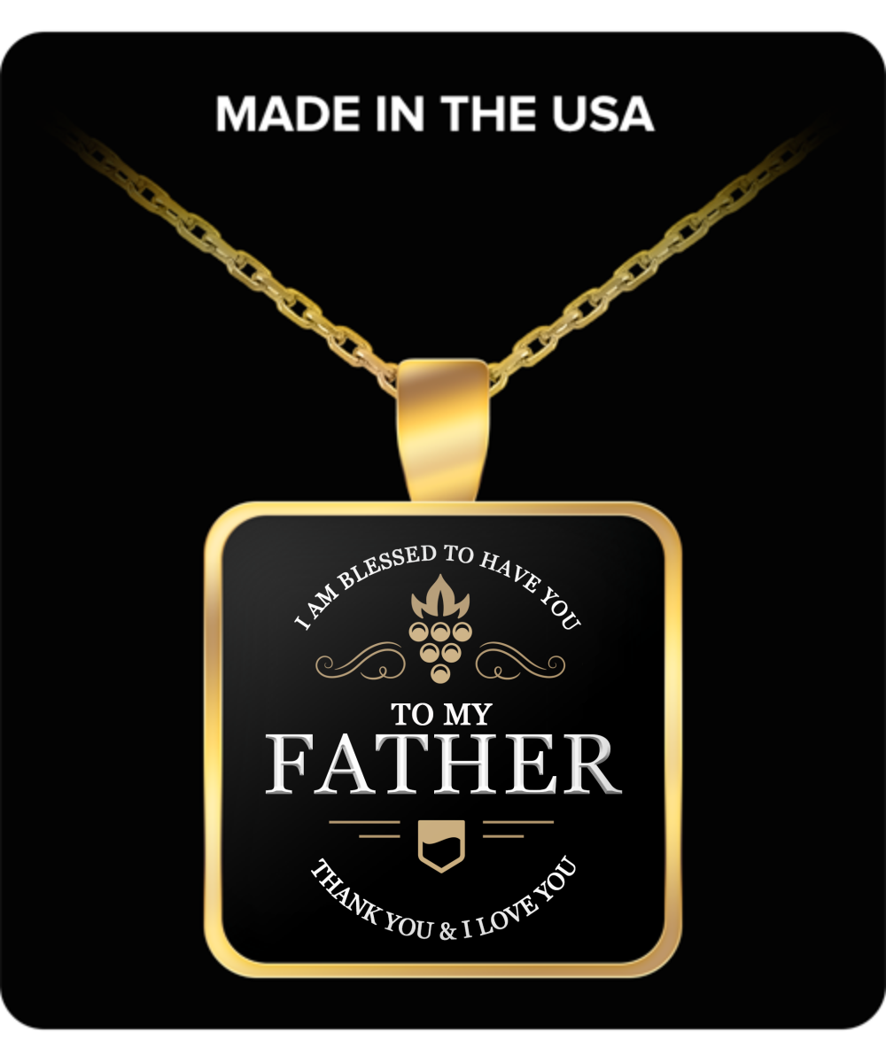 To My Father Thank You and I Love You Square Pendant Gold Plated Necklace - Extreme Fathers Day Gifts Ideas for Father from Son, Daughter - Cool Presents For Father