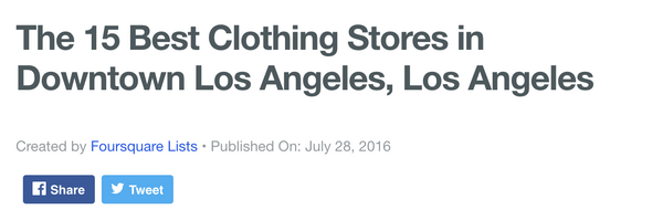 "Foursquare: ""The 15 Best Clothing Stores in Downtown Los Angeles"""