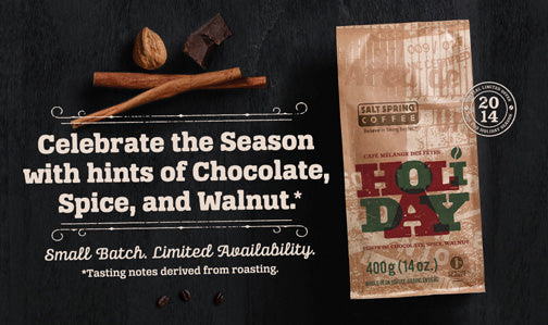 Our Holiday Blend coffee is ready.