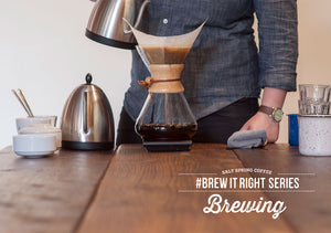 Brew It Right: Brewing