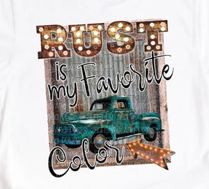 RUST IS MY FAVORITE color Tee Vintage Truck