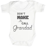 Don't Make Me Call Grandad Body bébé