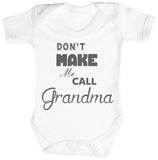 Don't Make Me Call Grandma Body bébé