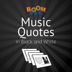 Music Quotes in Black and White –18 Printables for Bulletin Board Boomwhackers Music Education Resource