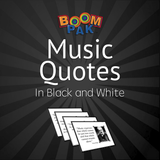 Music Quotes in Black and White –18 Printables for Bulletin Board - Boomwhackers