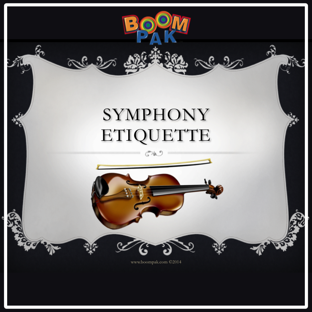 Symphony Etiquette - A PowerPoint™ Presentation - Boomwhackers