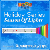 Holiday Series - Season Of Lights Boomwhackers Music Education Resource