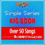 Simple Series - Big Book - Over 50 Boomwhackers® Songs! - Boomwhackers