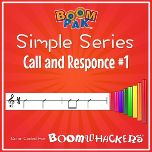 Simple Series - Call and Response #1 - Boomwhackers