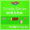Simple Series Orff 5-Pak