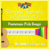 Simple Series Songbook #3 - Pentatonic Folk Songs