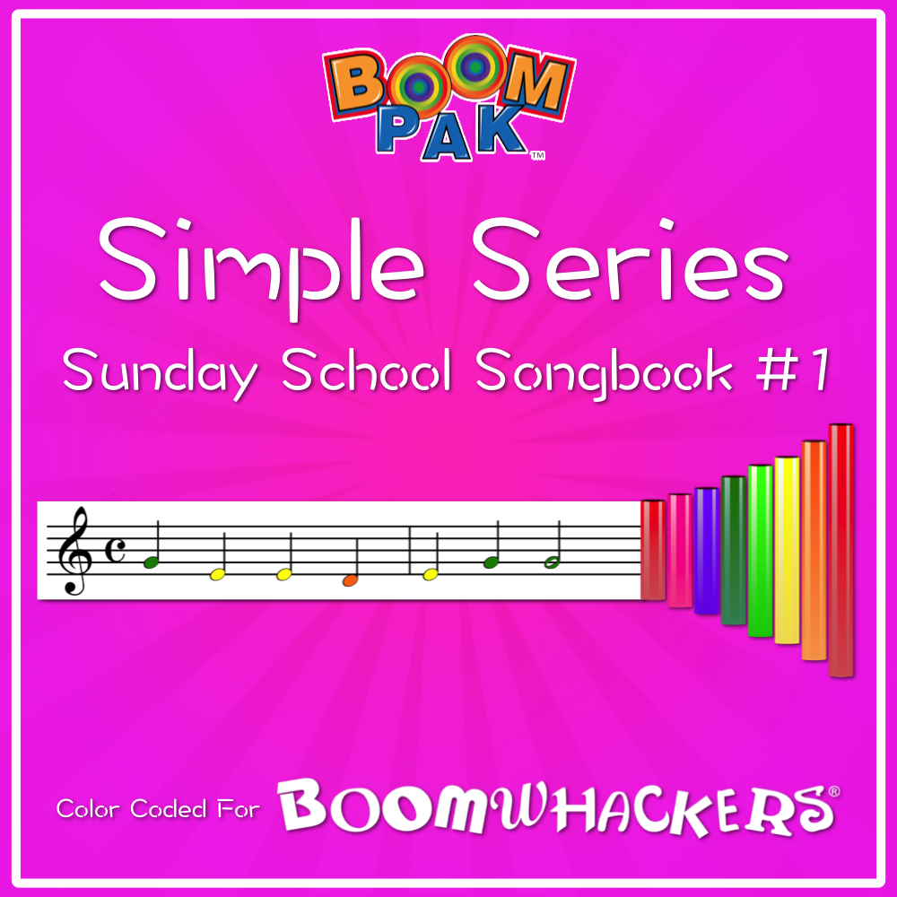 Simple Series - Sunday School Songbook #1 Boomwhackers Music Education Resource