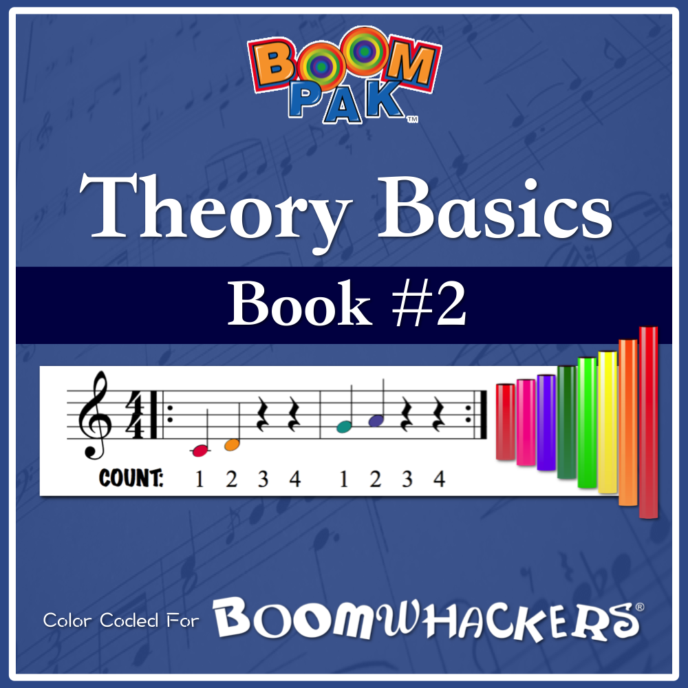 Theory Basics Book #2 Boomwhackers Music Education Resource
