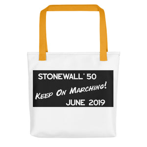 Keep On Marching! #Stonewall50 All-Over Print Tote