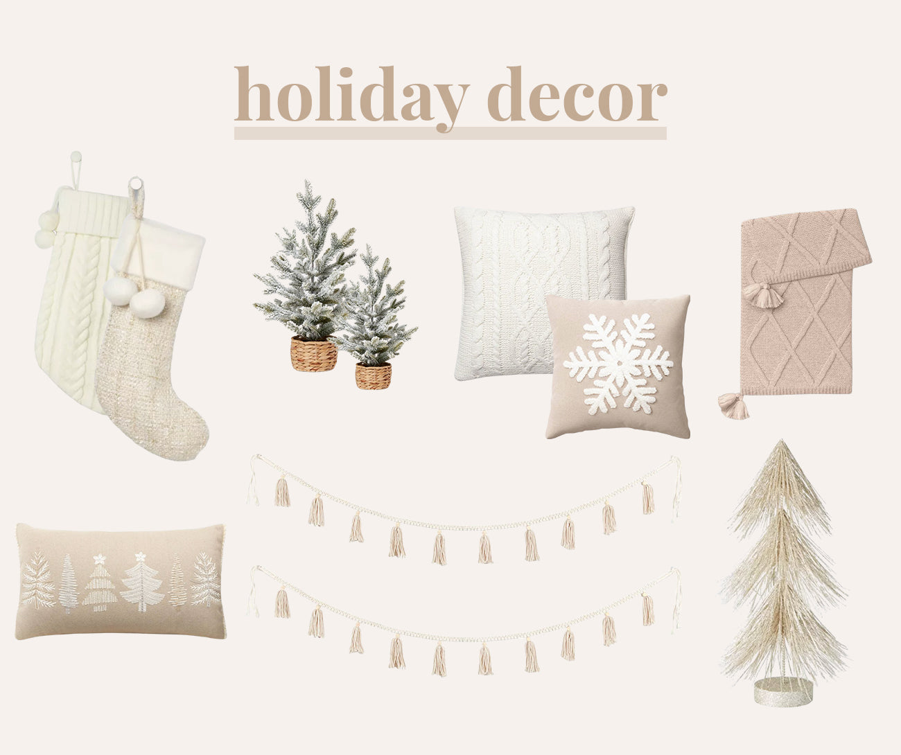 Neutral Holiday Decor Finds