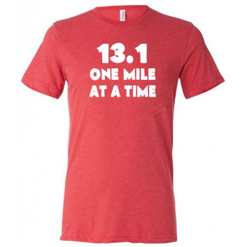 13.1 One Mile At A Time Shirt Mens