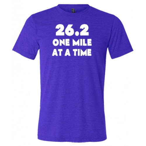 26.2 One Mile At A Time Shirt Mens