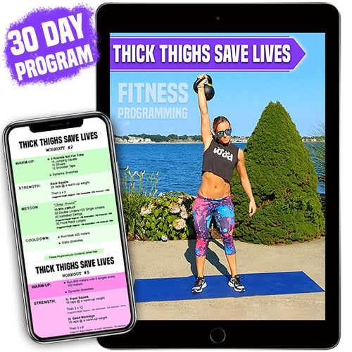 30-45 Day Workout E-book - Thick Thighs Save Lives