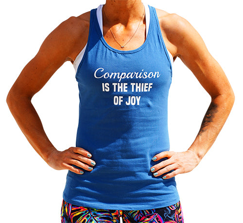 Comparison Is The Thief Of Joy Open Back Tank Top