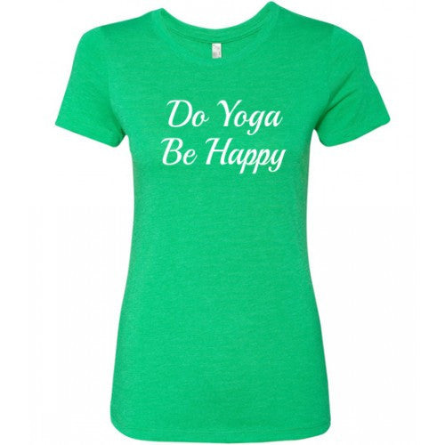 Do Yoga Be Happy Shirt