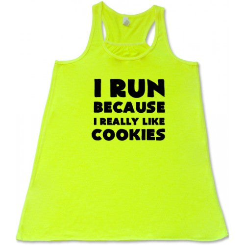 I Run Because I Really Like Cookies Shirt