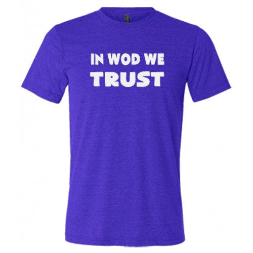 In Wod We Trust Shirt Mens