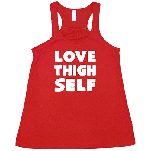 Love Thigh Self Shirt