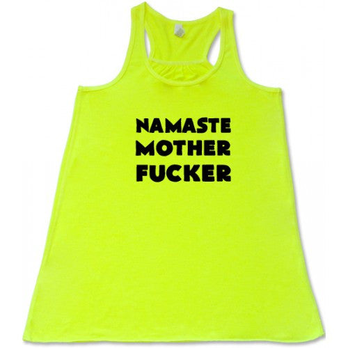 Namaste Mother Fucker Shirt