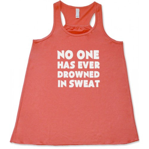 No One Has Ever Drowned In Sweat Shirt