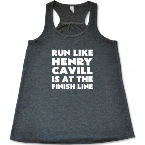 Run Like Henry Cavill Is At The Finish Line Shirt