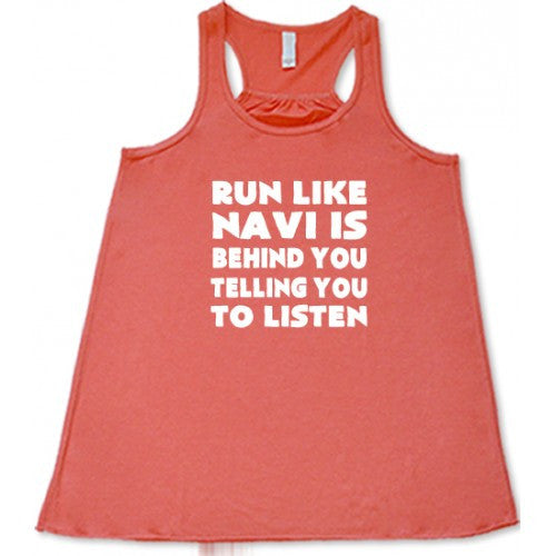 Run Like Navi Is Behind You Telling You To Listen Shirt
