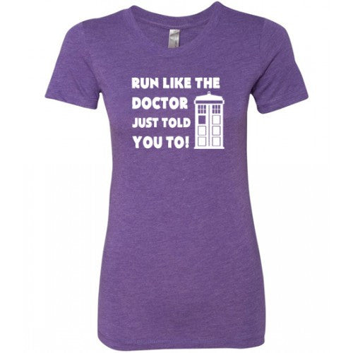 Run Like The Doctor Just Told You Too Shirt