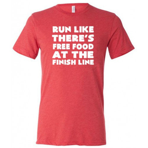 Run Like There's Food At The Finish Line Shirt Mens