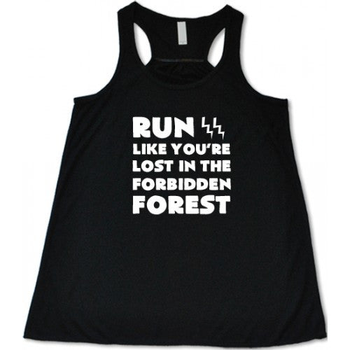 Run Like You're Lost In The Forbidden Forest Shirt
