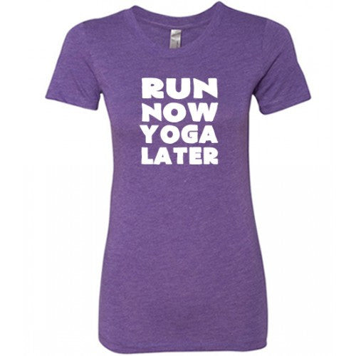 Run Now Yoga Later Shirt