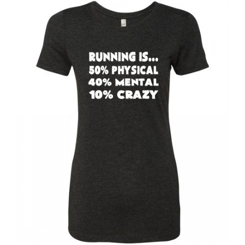 Running Is Physical Mental Crazy Shirt