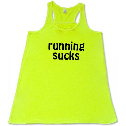 Running Sucks Shirt