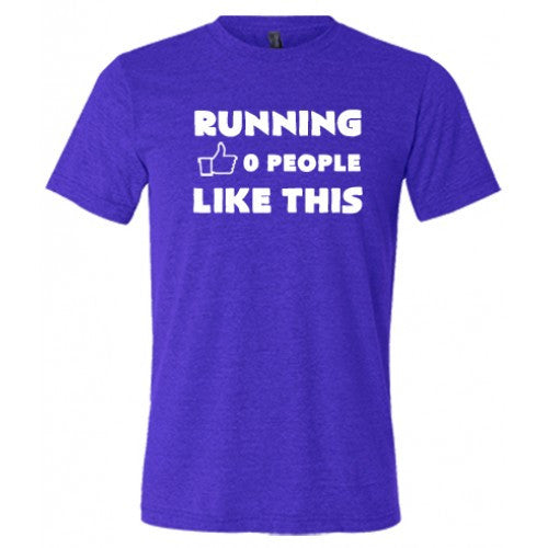 Running 0 People Like This Shirt Mens