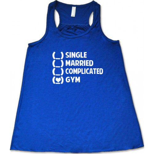 Single Married Complicated Gym Shirt