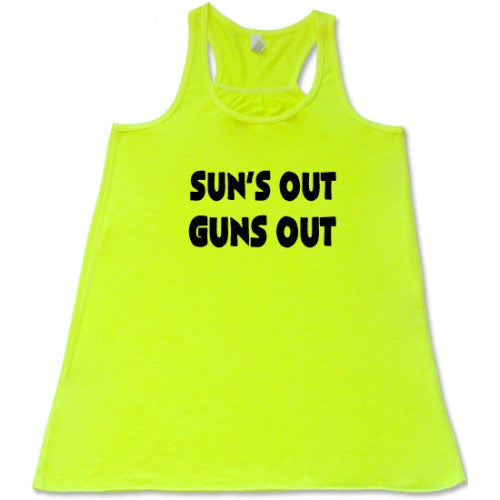 Sun's Out Guns Out Shirt