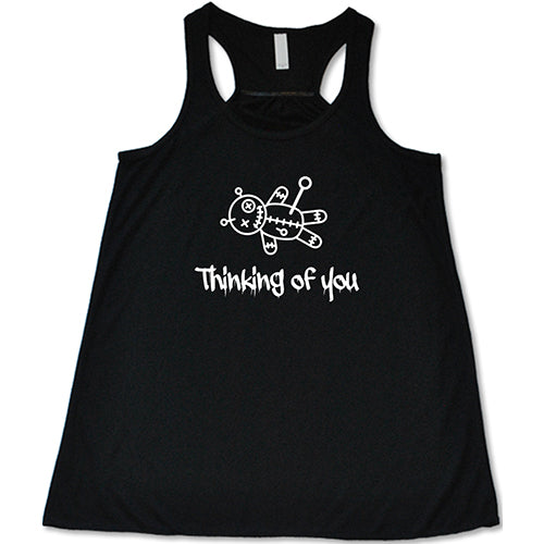 Thinking Of You Shirt