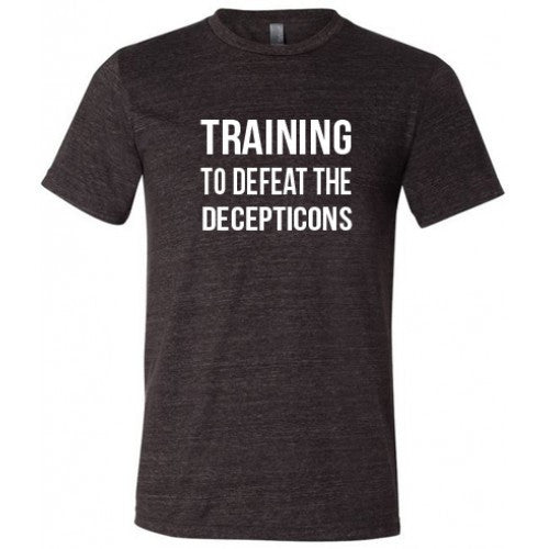 Training To Defeat The Decepticons Shirt Mens